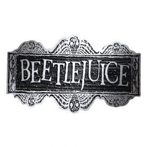 Beetlejuice Sign