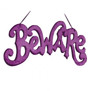 Purple Beware Cutout Sign